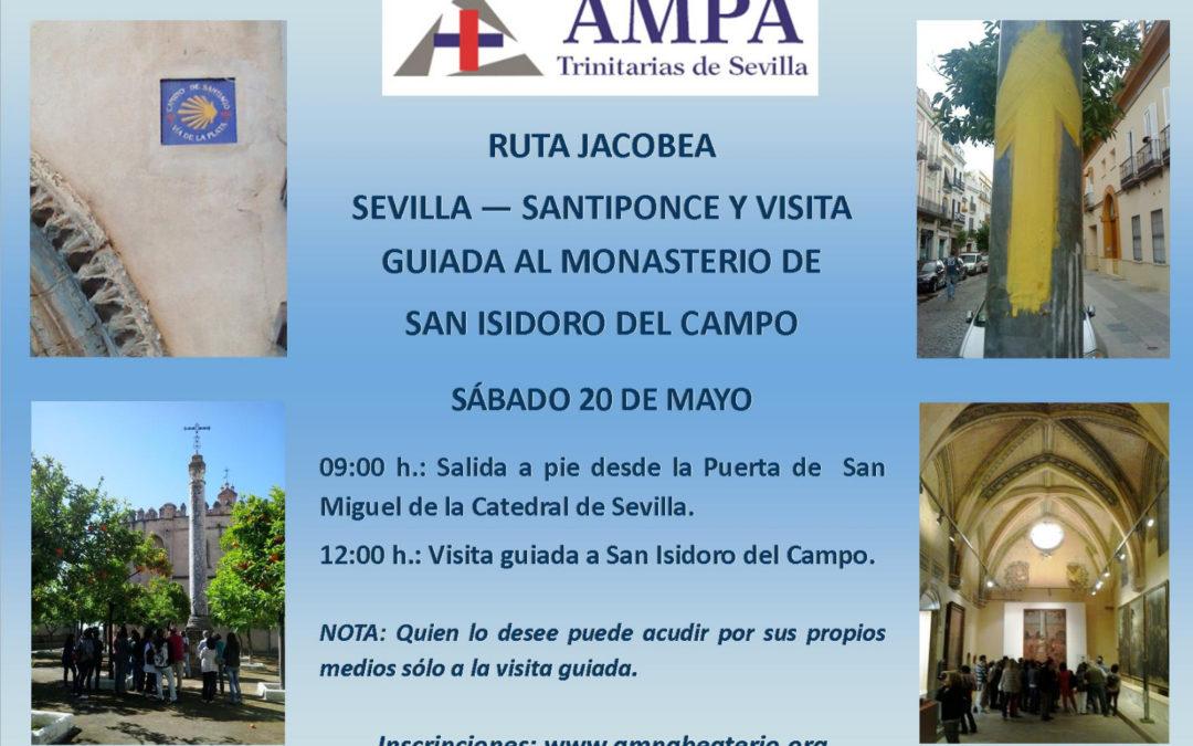 RUTA JACOBEA SEVILLA – SANTIPONCE Y VISITA GUIADA AL MONASTERIO DE SAN ISIDORO DEL CAMPO